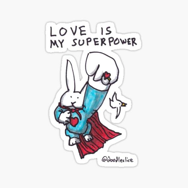 Love Is My Superpower Returns Sticker