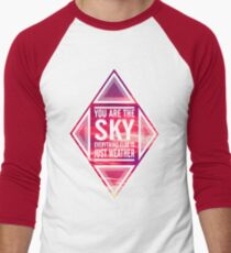"'You're the sky. Everything else is just weather"" Men's Baseball ¾ T-Shirt"