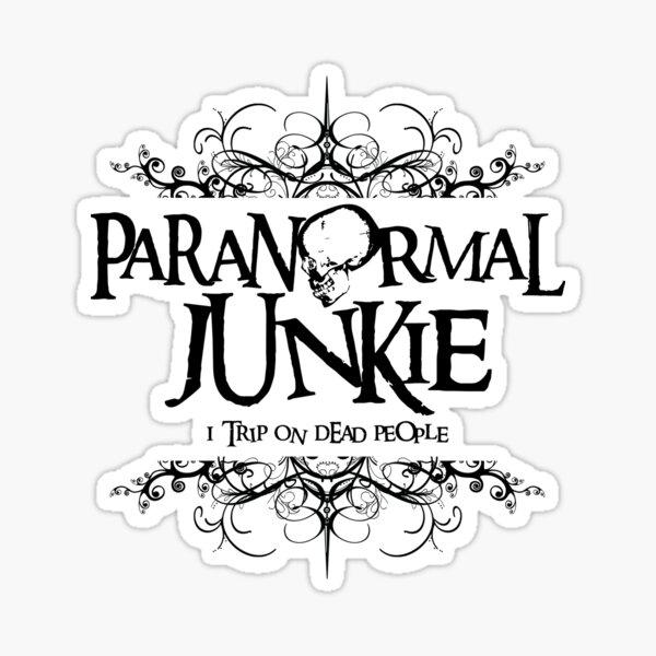 Paranormal Junkie Sticker