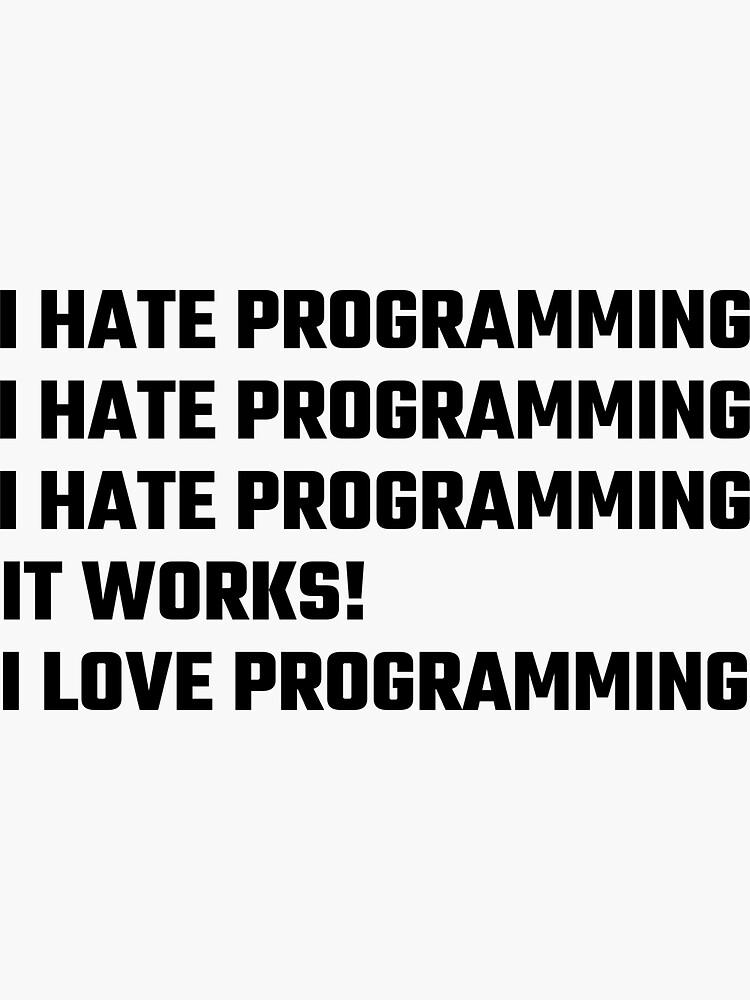 Ich liebe das Programmieren von evahhamilton