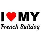 «Amo a mi bulldog francés, diciendo, perro» de nijess