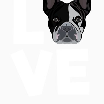 Love Boston Terrier Dog Lovers Gifts and Apparel by Tigarlily
