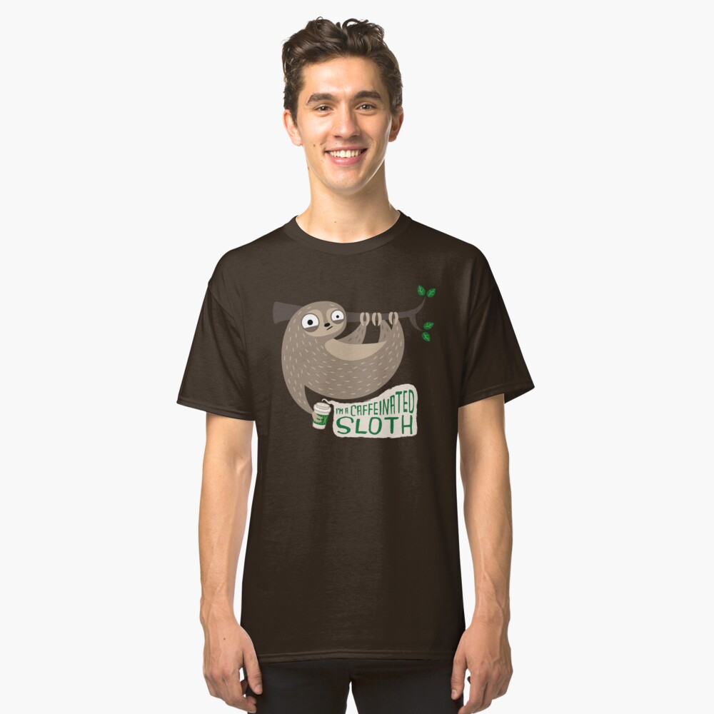 Caffeinated Sloth Classic T-Shirt Front
