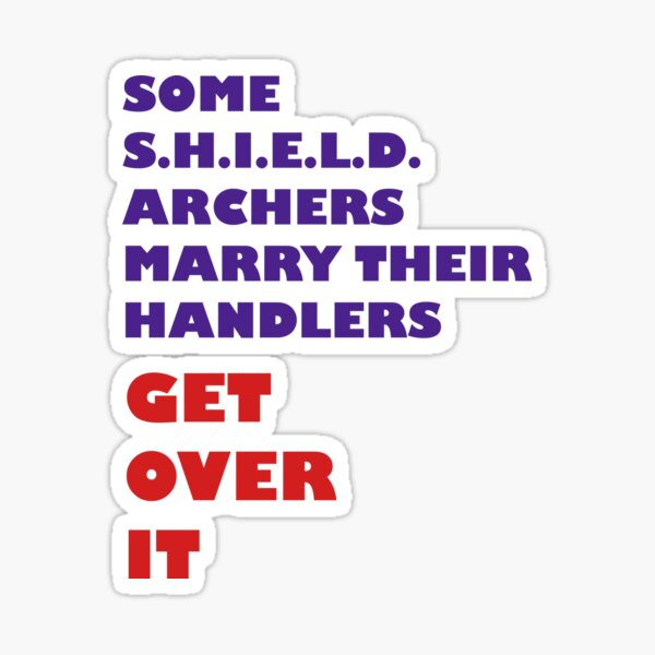 Archers Marry Their Handlers Sticker