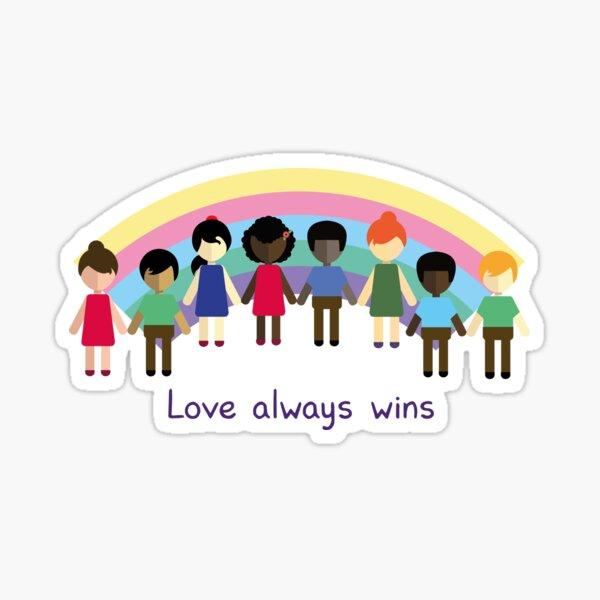 Love always wins Sticker