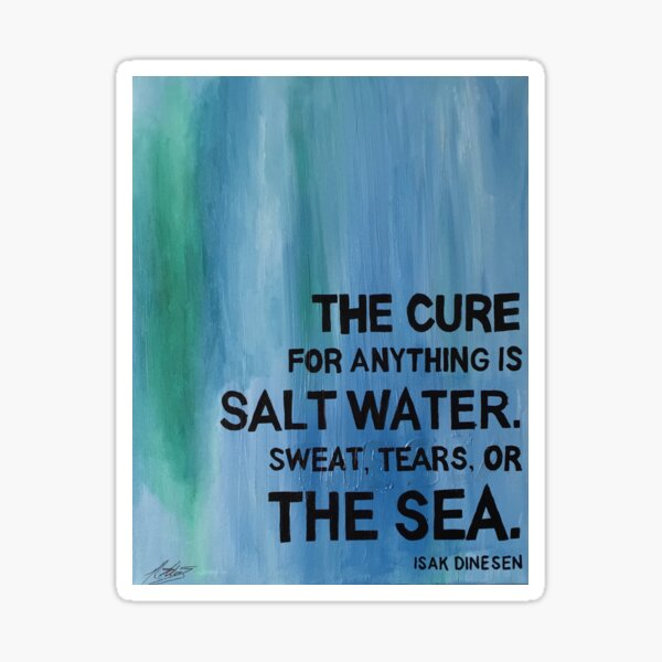 Isak Dinesen Salt Water Quote Painting Sticker