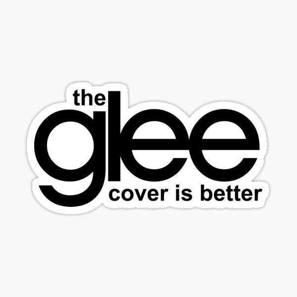 la glee cover est meilleure Sticker