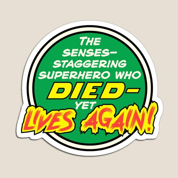 Comic Book Memories: Died Yet Lives Again! Magnet