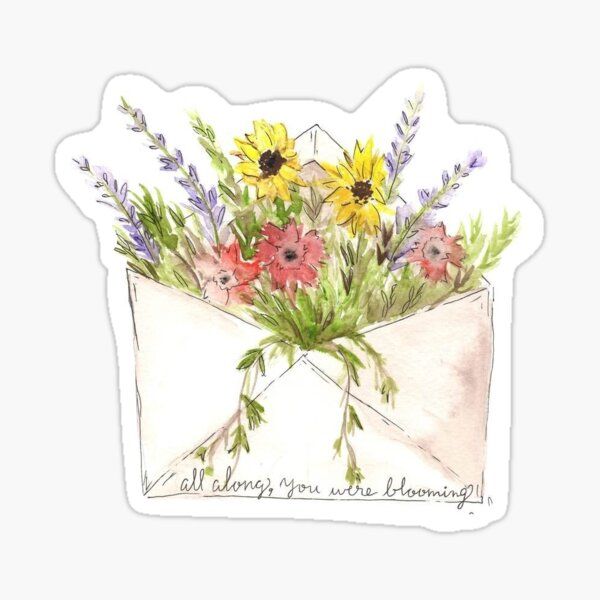 All along you were blooming, flowers, quote, wildflower Sticker