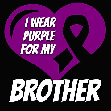 Cystic Fibrosis Awareness I Wear Purple For My Brother by mikevdv2001