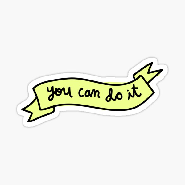 you can do it, Sticker
