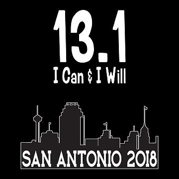 13.1 San Antonio 2018 I Can and I Will by FairOaksDesigns