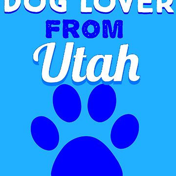 Dog lover from uTAH by KaylinArt