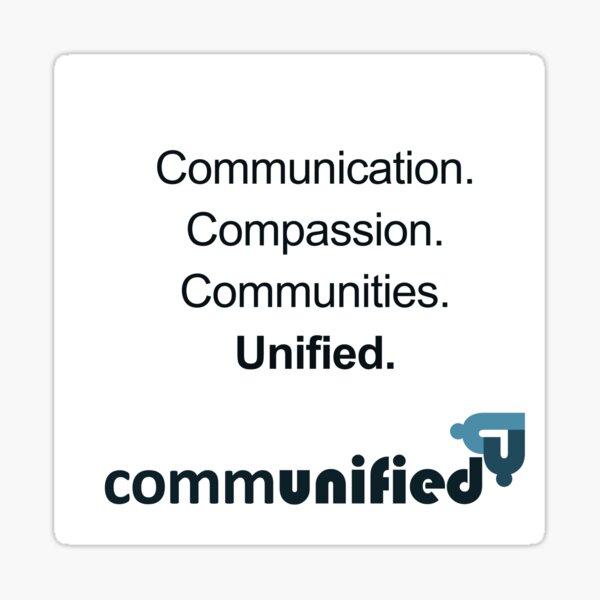 Communication. Compassion. Communities. Unified. Sticker