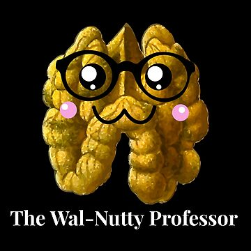 The Wal Nutty Professor by DogBoo