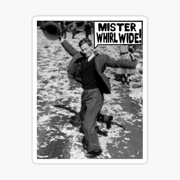 Mister Whirl Wide: Dancing in the Streets Sticker