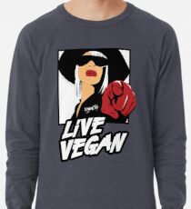 VeganChic ~ Live Vegan Lightweight Sweatshirt