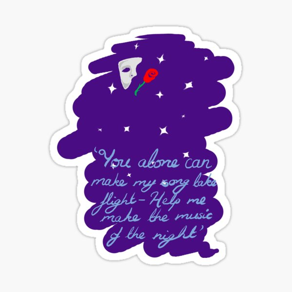 The Music of the Night Sticker