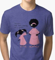 "Sister ~ Sister  ""Look Who's Coming"" (girl) Tri-blend T-Shirt"