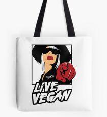 VeganChic ~ Live Vegan Tote Bag