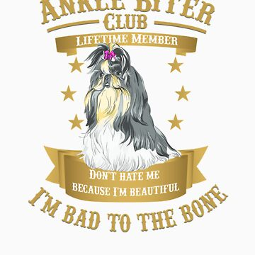 ShihTzu Dogs are Bad to the Bone by rodie9cooper6