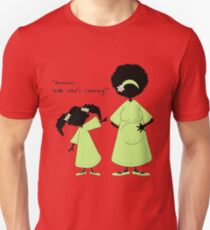 "Sister ~ Sister  ""Look Who's Coming"" (IDK) T-Shirt"