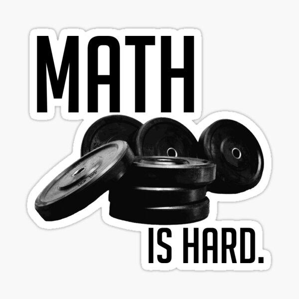 Las matemáticas son difíciles Pegatina