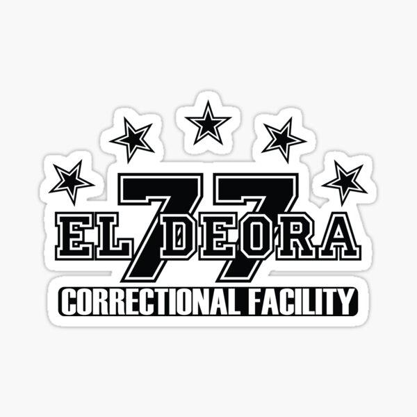77 El Deora -Correctional (a) Sticker