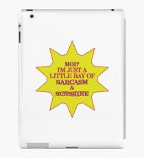 I'm a Ray of Sarcasm & Sunshine iPad Case/Skin