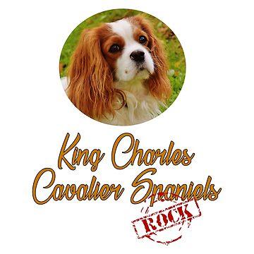 «Le roi Charles Cavalier Spaniels Rock!» par Chunga