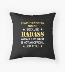 Computer Systems Analyst Badass Funny Birthday Cool Gift Floor Pillow