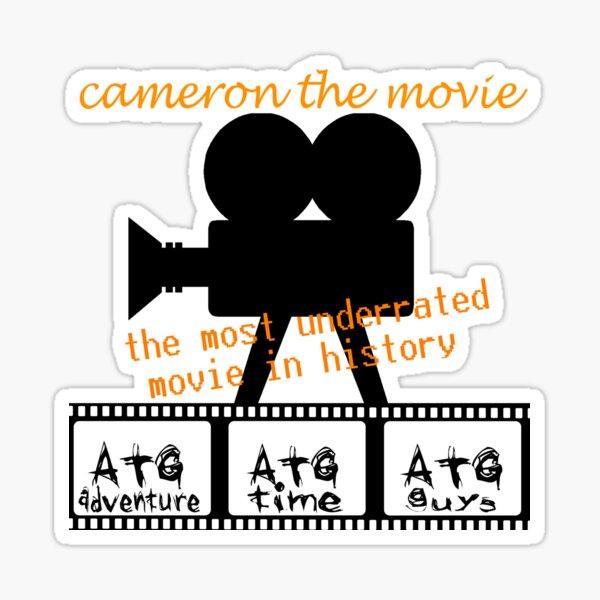 ATG camerons cameron the movie t shirt Sticker