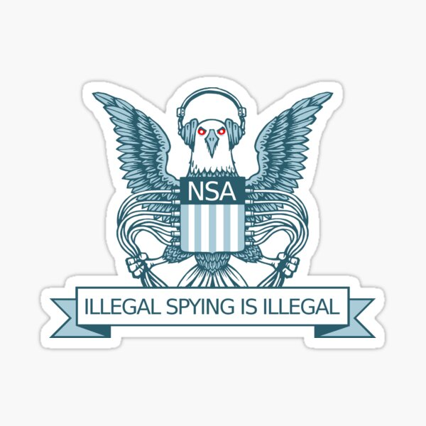 Illegal Spying is Illegal Sticker