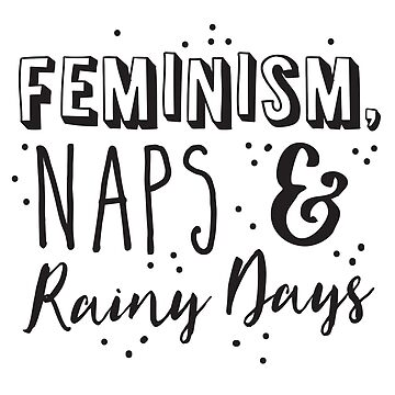 Feminism, maps and Rainy Days by jazzydevil