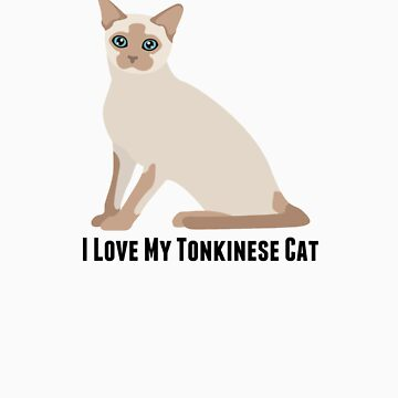 I Love My Tonkinese Cat by rodie9cooper6