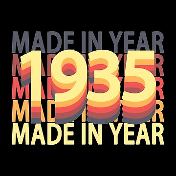 Born In Year 1935 Birthday Made In Gift by fuller-factory