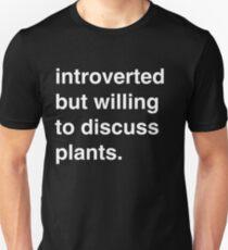 Introvertiert, aber bereit, Pflanzen zu besprechen Slim Fit T-Shirt