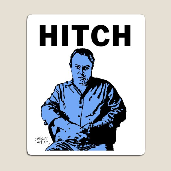 Hitch - Christopher Hitchens Magnet