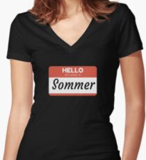 Sommer Name Label  Hello My Name Is Sommer Gift For Sommer or for a female you know called Sommer Women's Fitted V-Neck T-Shirt