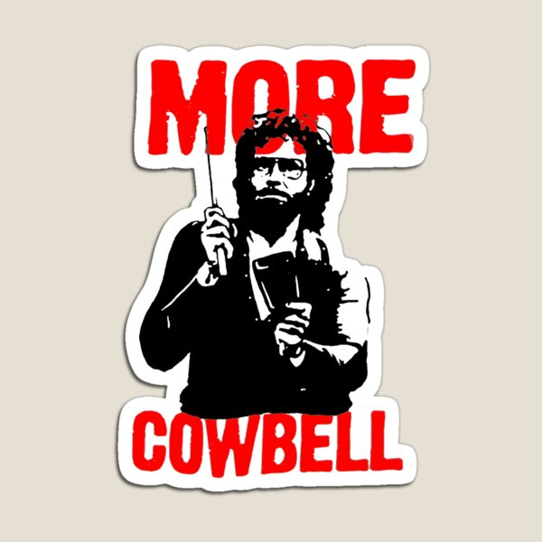 More Cowbell T-Shirt Magnet
