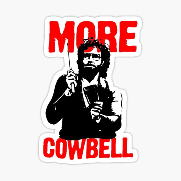 Mehr Cowbell T-Shirt Sticker