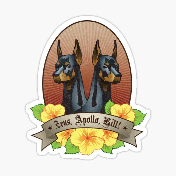 Zeus, Apollo, Kill! Sticker