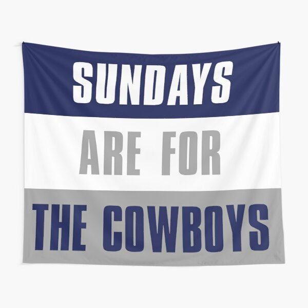 Sundays are for The Cowboys, Dallas Cowboys Tapestry