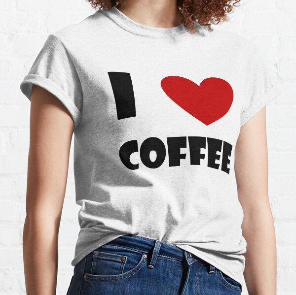 I Heart Coffee! Classic T-Shirt
