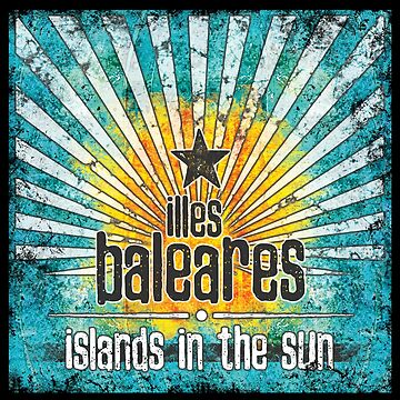 Illes Baleares - islands vintage von Periartwork