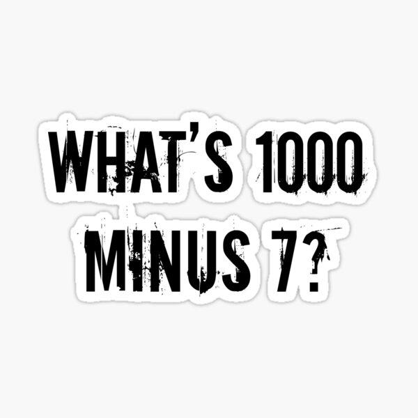 ¿Qué es 1000 Minus 7? [Tokyo Ghoul] [Style One] Pegatina