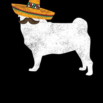 Pug Cinco De Mayo Sombrero - Pet Dog Lover Gifts by EcoKeeps