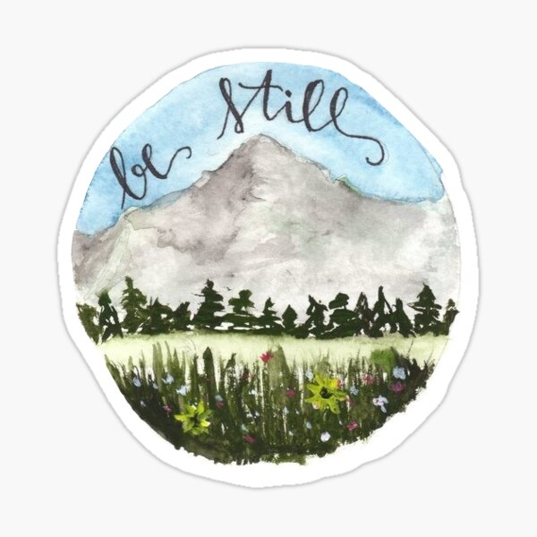 Be still, rest, Christian quote Sticker