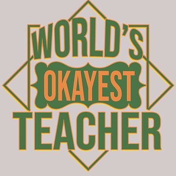World's okayest teacher by Faba188