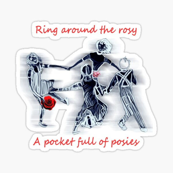 Ring Around the Rosy Sticker